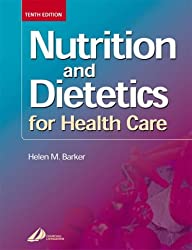 Nutrition and Dietetics for Health Care, 10e