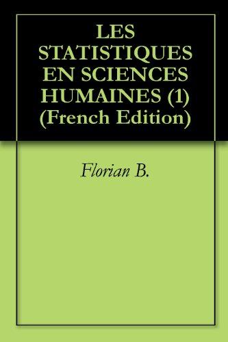 LES STATISTIQUES EN SCIENCES HUMAINES (1) par Florian B.