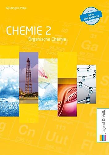 Chemie / Allgemeine und anorganische Chemie / Organische Chemie: Chemie 2: Organische Chemie: Schülerband