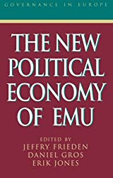 The New Political Economy of E.M.U. (Governance in Europe Series)