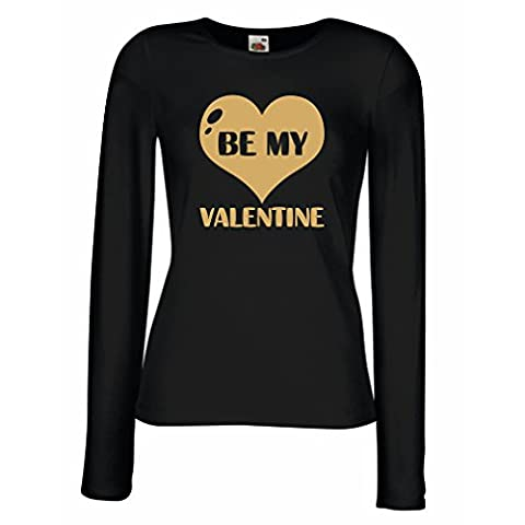 T shirt women Be my Valentine, quotes about love great gift (Large Black Gold)