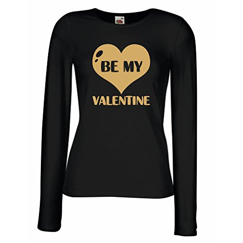 Weibliche Langen Ärmeln T-Shirt Sei Mein Valentinsschatz, Zitate und Sprüche über Liebe super Geschenk (Medium Schwarz Gold)