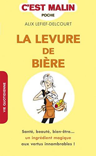La levure de bière par Alix Lefief-Delcourt