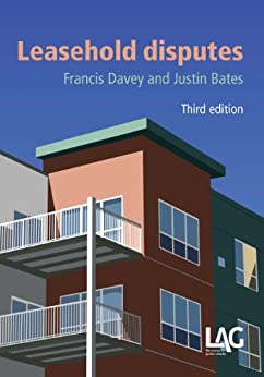 Leasehold Disputes by [Davey, Francis, Bates, Justin]