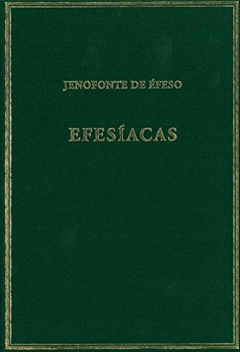 Efesíacas (Alma Mater) por Jenofonte de Éfeso