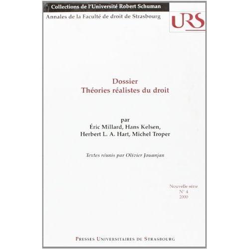 Collections annales, tome 4 : Dossier Theories realistes du droit de Eric Millard (1 janvier 2001) Broché