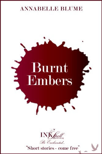 Burnt Embers (The Outliers Chronicles) (English Edition) (Blumen Annabelle)
