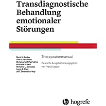 Transdiagnostische Behandlung emotionaler Störungen: Therapeutenmanual