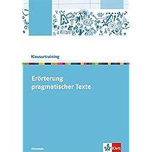 errterung pragmatischer texte arbeitsheft klasse 10 13 klausurtraining deutsch - Textgebundene Erorterung Beispiel Klasse 12