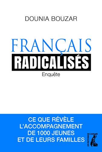 Français radicalisés : Enquête : ce que révèle l'accompagnement de 1000 jeunes et de leurs familles