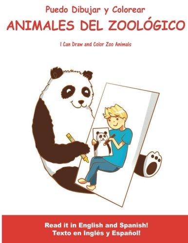 Puedo Dibujar Y Colorear Animales Del Zoologico: I Can Draw and Color Zoo Animals (ColorSmart DuoRead Coloring Books)