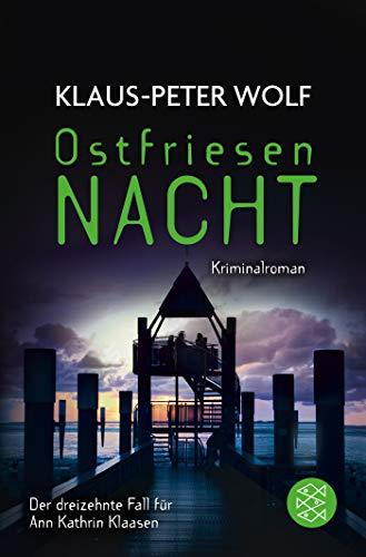 Ostfriesennacht: Kriminalroman (Ann Kathrin Klaasen ermittelt, Band 29921)