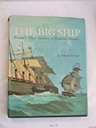 The Big Ship: Brunel's