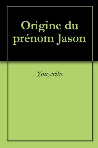 Origine du prénom Jason (Oeuvres courtes)