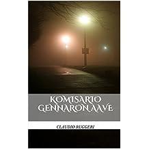 Komisario Gennaron Aave (Finnish Edition)