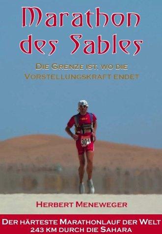 Marathon des Sables: Die Grenze ist, wo die Vorstellungskraft endet