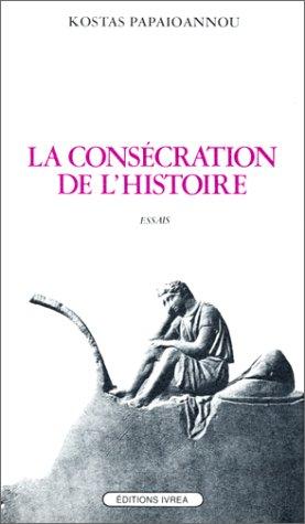 La Consécration de l'histoire