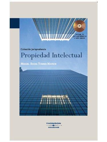 Propiedad Intelectual: Incluye CD (Monografía con Jurisprudencia)