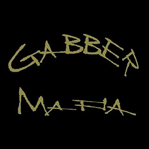 Gabber Mafia [Explicit] (Original mix)