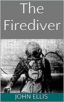 The Firediver by [Ellis, John]