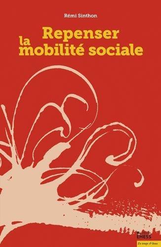 Repenser la mobilité sociale