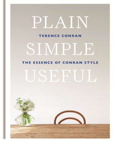 Plain Simple Useful: The Essence of Conran Style (English Edition)