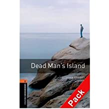 [(Oxford Bookworms Library: Stage 2: Dead Man's Island Audio CD Pack)] [Author: John Escott] published on (December, 2007)