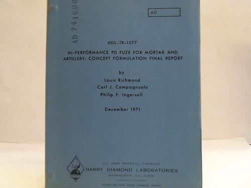 HDL-TR-1577. HI-Performance PD Fuze for Mortaar and Artillery; Concept Formulation final Report
