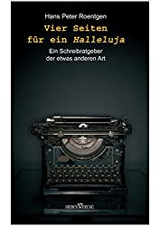 Vier Seiten für ein Halleluja: Schreibratgeber