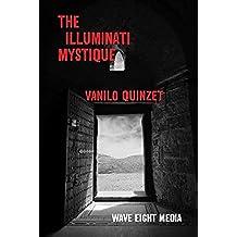 The Illuminati Mystique (English Edition)