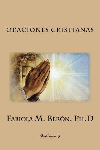 Oraciones Cristianas (Fabiola M. Beron, Ph.D nº 9)