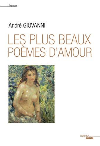 Les plus beaux poèmes d'amour par André GIOVANNI