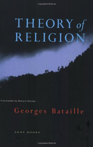 Theory of Religion (Zone Books) por Georges Bataille