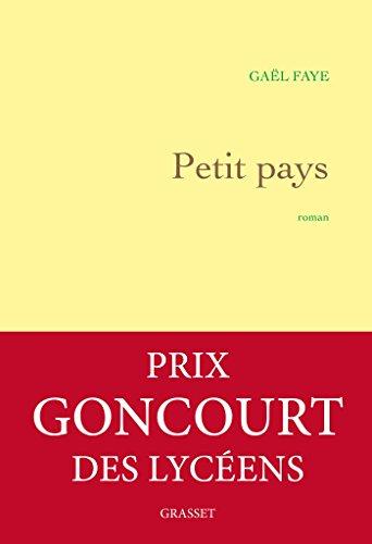 Petit pays : roman / Gaël Faye.- Paris : Bernard Grasset , DL 2016, cop 2016