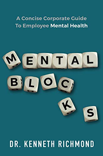 Mental Blocks: A Concise Corporate Guide to Employee Mental Health (English Edition)