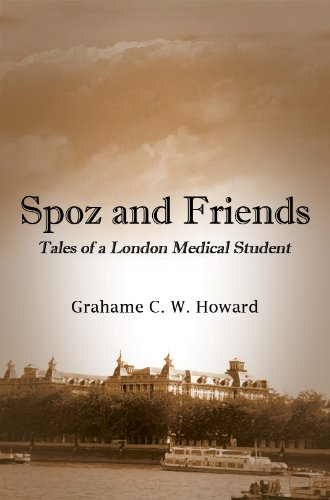 Spoz and friends: Tales of a London medical student