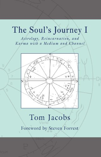 The Soul's Journey I: Astrology, Reincarnation, and Karma with a Medium and Channel