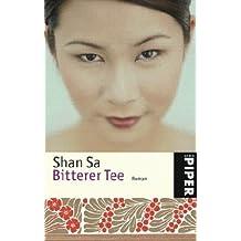 Bitterer Tee: Roman