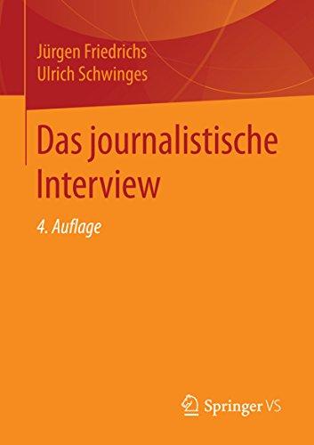 Das journalistische Interview (German Edition)