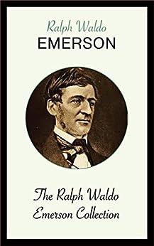 The Ralph Waldo Emerson Collection por Ralph Waldo Emerson epub