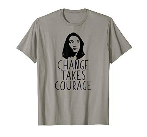 ÄNDERUNG NIMMT MUT \ AOC Alexandria Ocasio-Cortez Meme  T-Shirt -