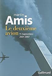 Le deuxième avion: 11-Septembre:2001-2007