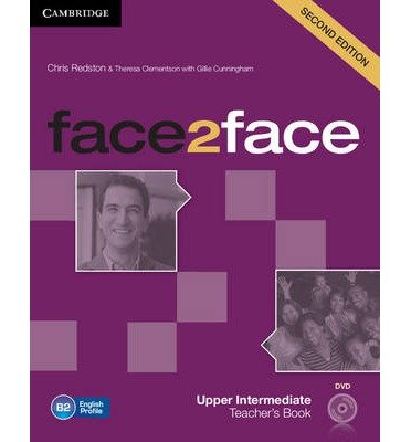[(Face2face Upper Intermediate Teacher's Book with DVD)] [ By (author) Chris Redston, By (author) Theresa Clementson, With Gillie Cunningham ] [July, 2014]