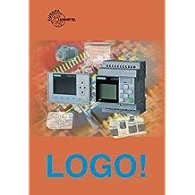 LOGO!: Lehr- und Arbeitsbuch zur Kleinsteuerung Logo!