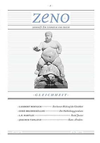 zeno: Jahrheft für Literatur und Kritik. Heft 32/2012: Gleichheit (zeno. / Jahrheft für Literatur und Kritik Jahrheft für Literatur und Kritik)