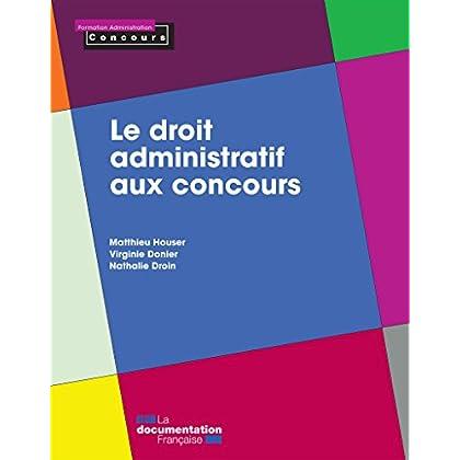 Le droit administratif aux concours (Formation Administration Concours)