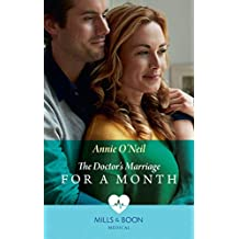 The Doctor's Marriage For A Month (Mills & Boon Medical)