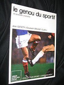 Le genou du sportif en pratique courante