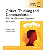 [(Critical Thinking and Communication: The Use of Reason in Argument, Global Edition)] [ By (author) Edward S. Inch, By (author) Barbara H. Warnick ] [June, 2014]