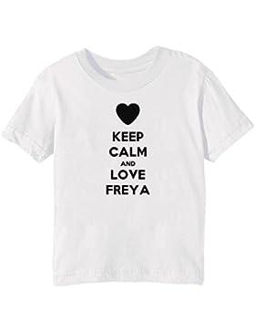 Keep Calm And Love Freya Bambini Unisex Ragazzi Ragazze T-Shirt Maglietta Bianco Maniche Corte Tutti Dimensioni...